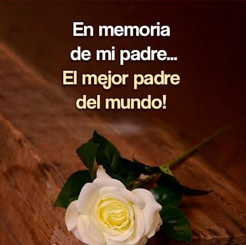 En memoria de mi padre querido