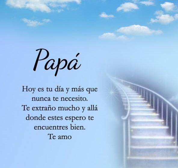 Te amo donde sea que estés papá